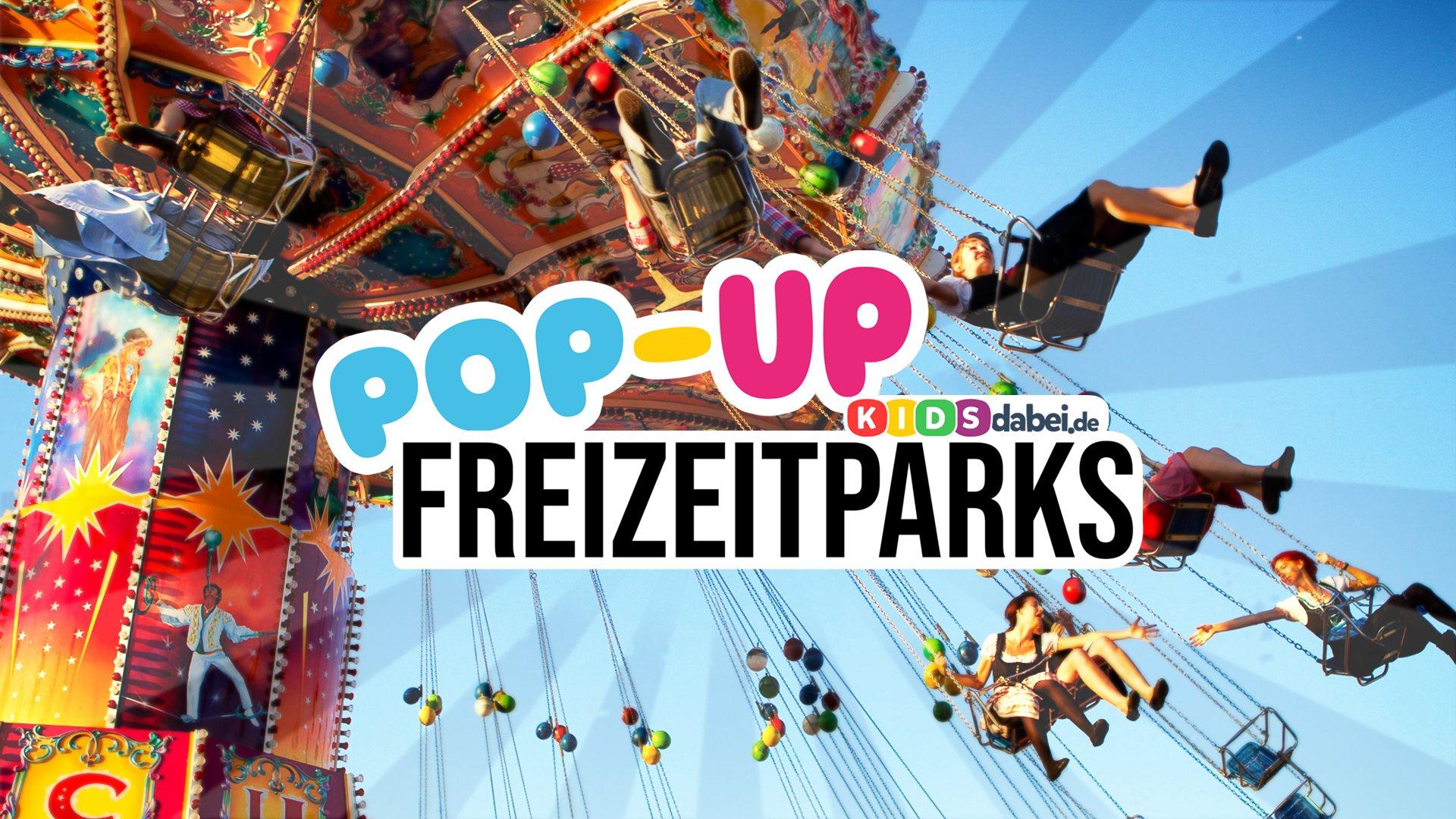 PopUp-Freizeitparks auf Kidsdabei